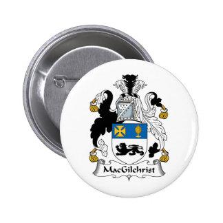 Escudo de la familia de MacGilchrist Pin Redondo 5 Cm
