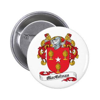 Escudo de la familia de MacGilvan Pin Redondo De 2 Pulgadas
