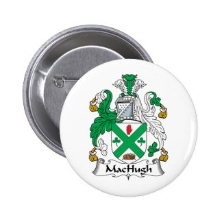 Escudo de la familia de MacHugh Pin Redondo 5 Cm