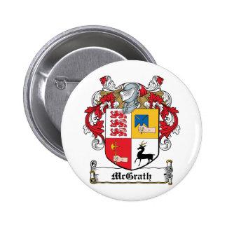 Escudo de la familia de McGrath Pin Redondo De 2 Pulgadas