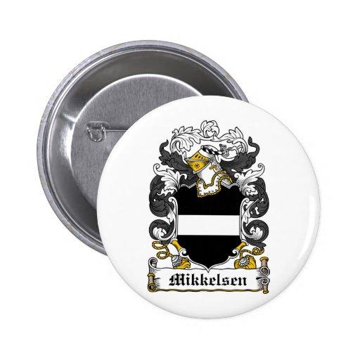 Escudo de la familia de Mikkelsen Pin Redondo 5 Cm