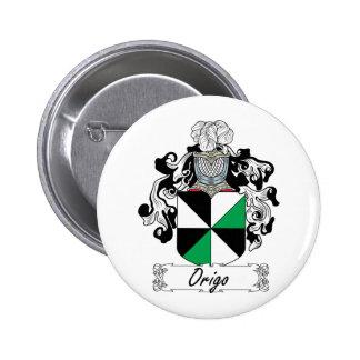 Escudo de la familia de Origo Pin Redondo 5 Cm