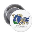 Escudo de la familia de O'Sheehan Pin