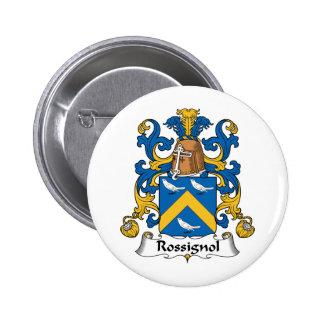 Escudo de la familia de Rossignol Pin Redondo De 2 Pulgadas