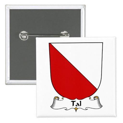 Escudo de la familia de Tal Pin Cuadrada 5 Cm