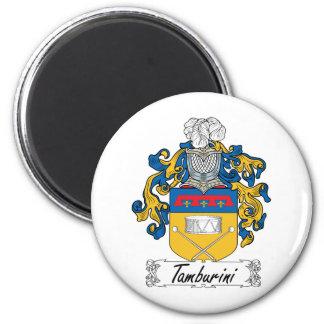 Escudo de la familia de Tamburini Imán Redondo 5 Cm