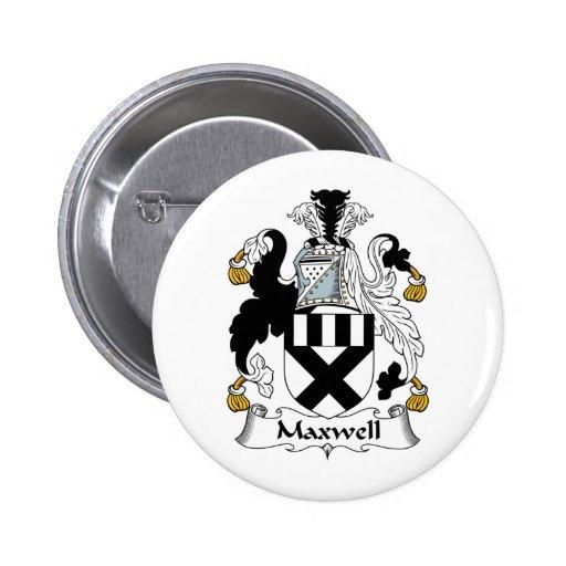 Escudo de la familia del maxwell pin redondo 5 cm