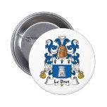 Escudo de Le Bret Family Pin