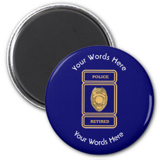 Escudo jubilado del oficial de policía imán redondo 5 cm