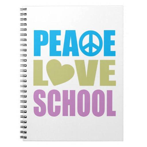 Escuela del amor de la paz cuadernos