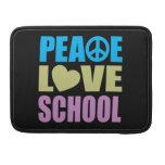Escuela del amor de la paz funda para macbooks