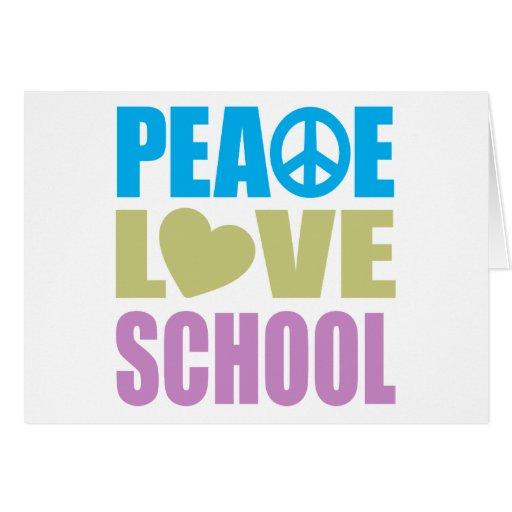 Escuela del amor de la paz tarjeta de felicitación