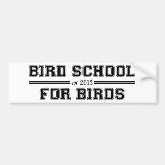Escuela del pájaro que está para los pájaros pegatina para auto
