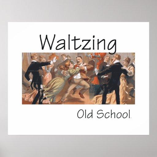 Escuela vieja que baila el vals SUPERIOR Póster