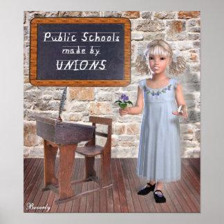 Escuelas públicas hechas por las uniones posters
