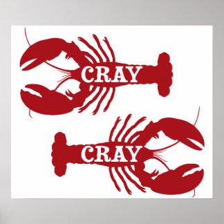 Ese cangrejo de Cray Cray crustáceo Posters