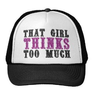 Ese chica piensa demasiado gorros