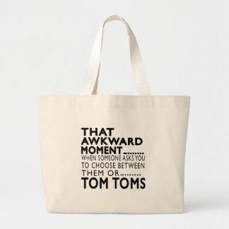 Ese diseños torpes de Tom Toms del momento Bolsas