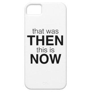 Ése era entonces éste ahora está iPhone 5 fundas