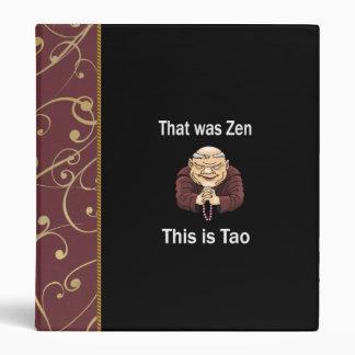 Ése era zen éste es Tao