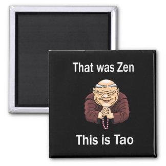 Ése era zen, éste es Tao Iman Para Frigorífico