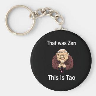 Ése era zen, éste es Tao Llavero Redondo Tipo Pin