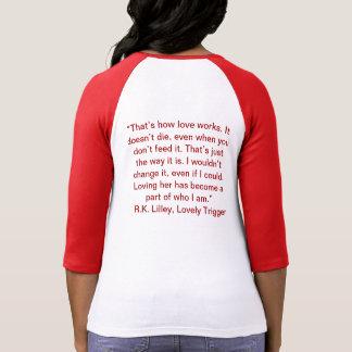 Ése es cómo el amor trabaja. camisa
