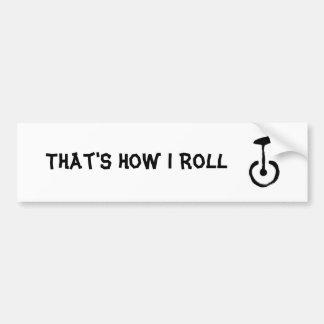 Ése es cómo ruedo el Unicycle Pegatina Para Auto
