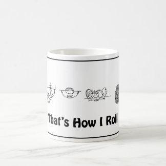 Ése es cómo ruedo - taza