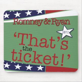 ¡Ése es el boleto! Romney y Ryan 2010 Tapetes De Ratones