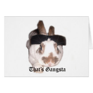 Ése es Gangsta Tarjeta De Felicitación