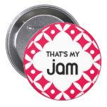 Ése es mi atasco - botón pins
