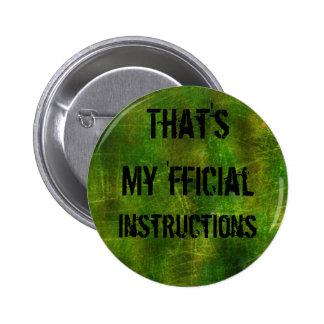 Ése es mi 'botón fficial de las instrucciones pin redondo de 2 pulgadas