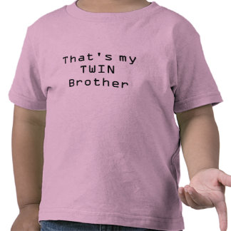 Ése es mi Brother GEMELO Camisetas