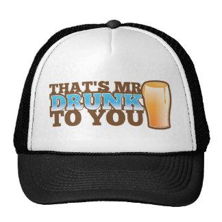 ¡Ése es SR DRUNK a usted Gorra