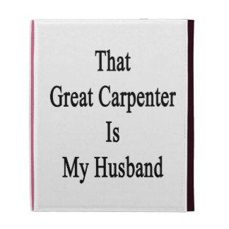 Ese gran carpintero es mi marido