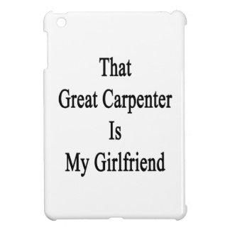 Ese gran carpintero es mi novia