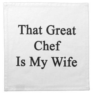 Ese gran cocinero es mi esposa servilleta imprimida