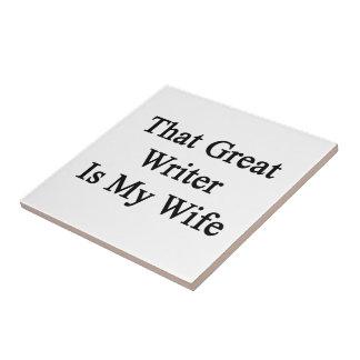 Ese gran escritor es mi esposa tejas  ceramicas