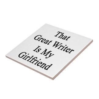 Ese gran escritor es mi novia teja cerámica