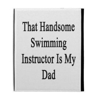 Ese instructor hermoso de la natación es mi papá
