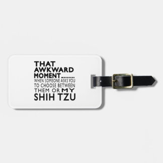 Ese momento torpe Shih Tzu Etiquetas De Maletas