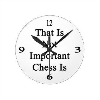 Ése no es ajedrez importante es reloj redondo mediano