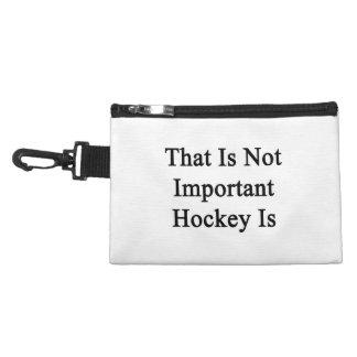 Ése no es hockey importante es