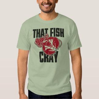 Ese pescado Cray Playeras