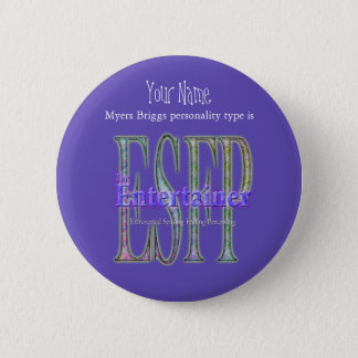 ESFP theEntertainer Pinback Button