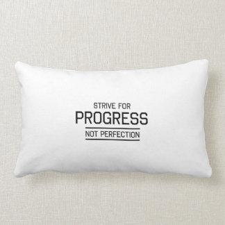Esfuércese para la perfección del progreso no cojines