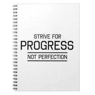 Esfuércese para la perfección del progreso no libros de apuntes