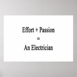 Esfuerzo más la pasión iguala a un electricista póster