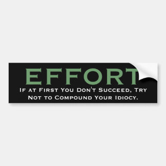 ESFUERZO, si al principio usted no tenga éxito, in Etiqueta De Parachoque